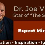 Dr. Joe Vitale - Law of Attraction tips - How To Overcome Fear