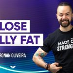 The 5 Challenges To Burn Belly Fat Fast According to Science | Ronan Oliveira