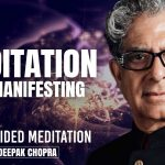 Meditation For Manifesting - Daily Guided Meditation by Deepak Chopra