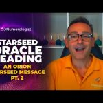 Starseed Oracle Message From Orion - May 2021 (Part 2)