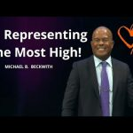 On Representing The Most High! w/ Michael B. Beckwith