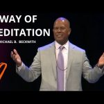 The Way of Meditation Service w/ Michael B. Beckwith, 6.6.21