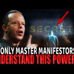THE MYSTICS KNEW OF THIS POWER: Law of Attraction | Dr Joe Dispenza