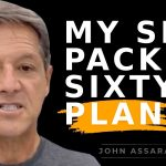 Get in Shape, Discover my Six-Pack at Sixty Plan - John Assaraf