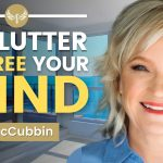 How to DECLUTTER, GET LIGHT, and FREE Your MIND! (Plus Downsizing for RV VAN LIFE!) Tracy McCubbin