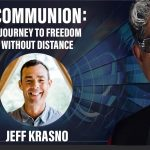 Communion - A Journey to Freedom without Distance