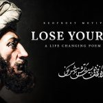 Lose Yourself - Rumi (Powerful Life Poetry)
