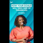 The Inspiration You Need To Make Your Goals Feel Effortless | Lisa Nichols  #Shorts