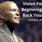 Vision For New Beginnings, Take Back Your Mind w/Michael B. Beckwith