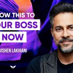 Believe in Yourself: Do THIS to take half of this Friday off | Vishen Lakhiani