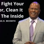 Don't Fight Your Mirror, Clean It From The Inside w/ Michael B. Beckwith