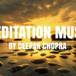 Music For Meditation - 4 Hours - Collection 9