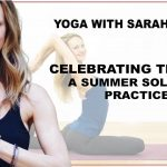 Celebrating the Sun: A Summer Solstice Practice with Sarah Finger