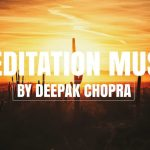 Music For Meditation - 4 Hours - Collection 10