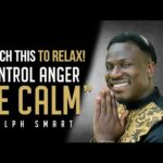 How to Control Anger And Find Inner Peace (you'll be calm instantly) #Ralph Smart