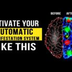 Activate Your Brain's AUTOMATIC Manifestation System Like THIS! (Law of Attraction)
