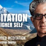 Meditation For Higher Self - Daily Guided Meditation by Deepak