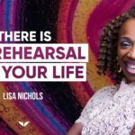 How Your Life Changes After A Full-Death Experience | Lisa Nichols