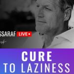 """The """"Cure"""" To Procrastination and Laziness"""