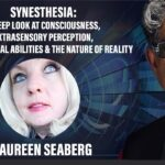 Synesthesia: A Deep Look at Consciousness, ESP, Super-Normal Abilities and the Nature of Reality
