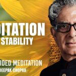 Meditation For Stability - Daily Guided Meditation by Deepak