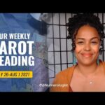 Your Personalized Weekly Tarot Reading 🃏🔮 26 JULY-1 AUG, 2021