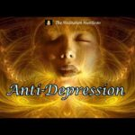 Anti-Depression, Subliminal Affirmations, Meditation, Relaxing , Stress, Anxiety, Isochronic Tones