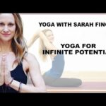 Yoga for Infinite Potential with Sarah Finger