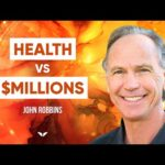 Why This Man Chose Health And Consciousness Over Millions Of Dollars | John Robbins
