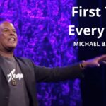First Time, Every Time! w/ Michael B. Beckwith