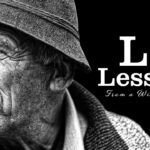 15 Life Lessons From an Old Wise Man