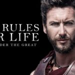 ALEXANDER THE GREAT - 14 Life Rules