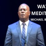The Way of Meditation Service w/ Michael B. Beckwith, 7.25.2021