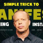 The Simple Trick Helping People To Manifest Desire EFFORTLESSLY! | Dr Joe Dispenza (L.O.A)