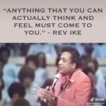 Rev Ike was way ahead of his time... #imagination creates reality. #lawofattraction #creatingreality
