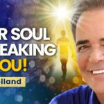 Your SOUL Is SPEAKING LOUDLY! Here's How To LISTEN Through Patterns & Synchronicities! John Holland