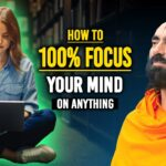 How to INSTANTLY FOCUS Your Mind 100% on Your Goals - Swami Mukundananda
